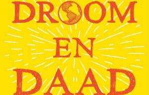 Uitsnede van de cover van Droom en Daad.
